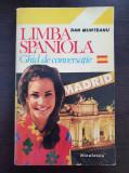 LIMBA SPANIOLA GHID DE CONVERSATIE - Dan Munteanu