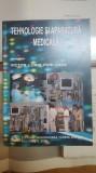 V. L. Purcărea, Tehnologie și aparatură medicală, București 2008