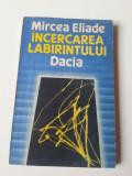 Mircea Eliade - Încercarea Labirintului