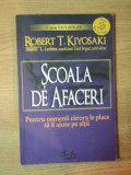 SCOALA DE AFACERI de ROBERT T. KIYOSAKI