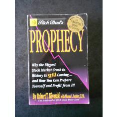 ROBERT T. KIYOSAKI, SHARON L. LECHTER - RICH DAD'S PROPHECY