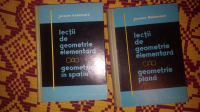 lectii de geometrie elementara geometrie plana + geometrie in spatiu - hadamard foto