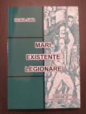 MARI EXISTENTE LEGIONARE - HORIA SIMA