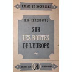 SUR LES ROUTES DE L EUROPE - ILYA EHRENBURG
