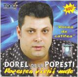 CD Dorel de la Popești – Povestea Vieții Mele  , original, holograma