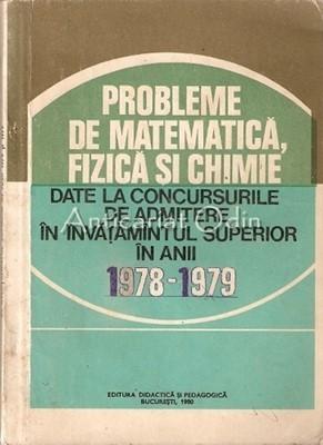 Probleme De Matematica, Fizica Si Chimie - I. Gh. Sabac, V. Olariu