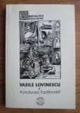 Florin Mihaescu - Vasile Lovinescu si functiunea traditionala
