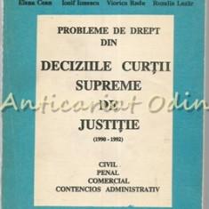 Probleme De Drept Din Deciziile Curtii Supreme De Justitie (1990 - 1990)
