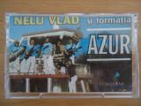 Caseta Audio Nelu Vlad si Formatia Azur  + CD transpus din caseta! Raritate!