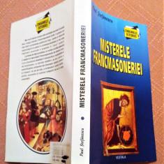 Misterele Francmasoneriei - Paul Stefanescu, Alta editura, 2005