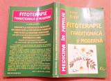Fitoterapie Traditionala Si Moderna. Autograful autorilor - Ov. Bojor, O Popescu, Alta editura, 1998, Octavian Popescu