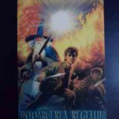 Intoarcerea Regelui A Treia Parte A Trilogiei Stapanul Inelel - J.r.r. Tolkien ,540708