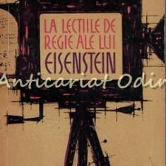 La Lectiile De Regie Ale Lui Eisenstein - V. Nijni - Tiraj: 2160 Exemplare
