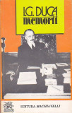 I. G. DUCA - MEMORII VOLUMUL 3 RAZBOIUL PARTEA I 1916-1917