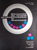 ELEMENTE DE TEORIA PROBABILITĂȚILOR ȘI STATISTICA (CLASA A 12) - GH. MIHOC, Clasa 12, Matematica