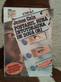 POSTASUL SUNA INTOTDEAUNA DE DOUA ORI-JAMES CAIN