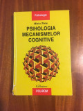 Mielu ZLATE - Psihologia mecanismelor cognitive (1999)