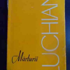 Marturii Despre Luchian - Antologie Si Prefata De Marin Mihalache ,545834