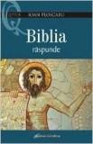 Biblia Raspunde | Ioan Ploscaru