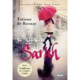 Se numea Sarah - Tatiana de Rosna