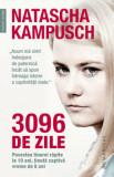 Cumpara ieftin 3096 de zile/Natascha Kampusch
