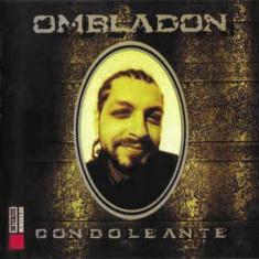 CD Ombladon – Condoleanțe, raritate