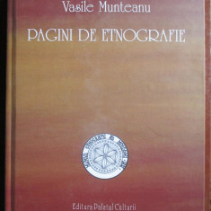Pagini de etnografie Vasile Munteanu