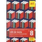 Limba si literatura romana, pentru clasa a VIII-a. 100 de teste pentru evaluarea nationala 2019