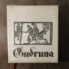 GUDRUNA - TALMACIRE DUPA TEXTUL MEDIEVAL GERMAN DE VIRGIL TEMPEANU