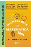 Olimpiadele de matematica - Clasele 7-8 2006 - Mircea Fianu