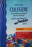Culegere de exerciții și probleme pentru concursul Gazeta Matematică Junior 2015 (Volumul II) Clasa pregătitoare, Clasa I, Clasa a II-a