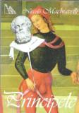 Niccolo Machiavelli - Principele (mondero, 2000)