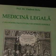MEDICINA LEGALA- PROF.DR. VLADIMIR BELIS-CURS PENTRU FAC. DE STIINTE JURIDICE-