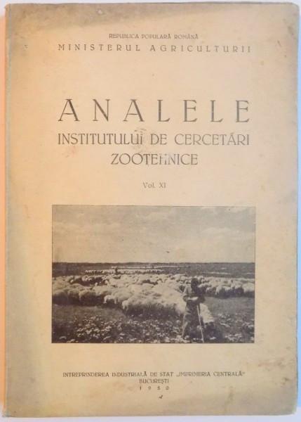 ANALELE INSTITUTULUI DE CERCETARI ZOOTEHNICE , VOL. XI , 1950