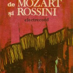 Caseta Mozart / Rossini – Uverturi De Mozart Și Rossini, originala