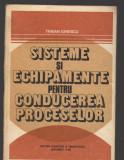 C8978 SISTEME SI ECHIPAMENTE PENTRU CONDUCEREA PROCESELOR - TRAIAN IONESCU