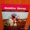 -Y- DUMITRU FARCAS - TRESORS FOLKLORIQUES ROUMANIS   - DISC VINIL