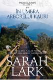 In umbra arborelui Kauri | Sarah Lark, Rao