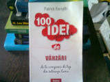 100 IDEI GENIALE DE VANZARI - PATRICK FORSYTH
