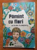 Carte pentru copii - poezii patriotice - pamant cu flori - din anul 1983
