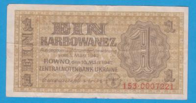 (1) BANCNOTA UCRAINA - 1 KARBOWANEZ 1942 (10 MARTIE), NAZISTA, MAI RARA foto