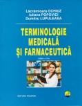 Cumpara ieftin Terminologie medicala si farmaceutica