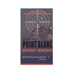 Alex Rider, superspionul adolescent -Academia Point Blanc, vol. 2