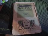 nudismul editura cultura romaneasca atentie lipseste o foaie pag 63 64 h 45