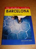 in jurul lumii - barcelona - ghid turistic