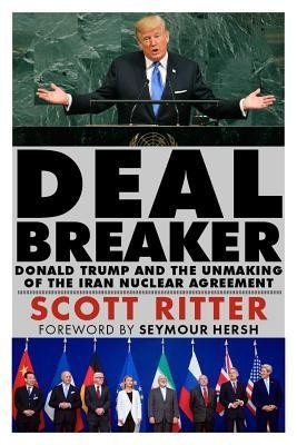 Dealbreaker: Donald Trump and the Unmaking of the Iran Nuclear Deal foto