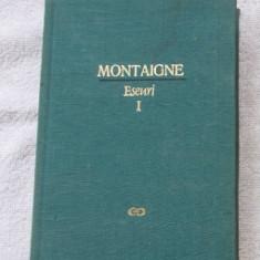 Eseuri / de Montaigne ed. critica cartonata Vol. 1
