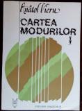 ANATOL VIERU: CARTEA MODURILOR, I (1980/posf. SIGISMUND TODUTA & SOLOMON MARCUS)