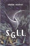 S.G.L.L. - Sadegh Hedayat