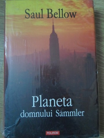 PLANETA DOMNULUI SAMMLER-SAUL BELLOW